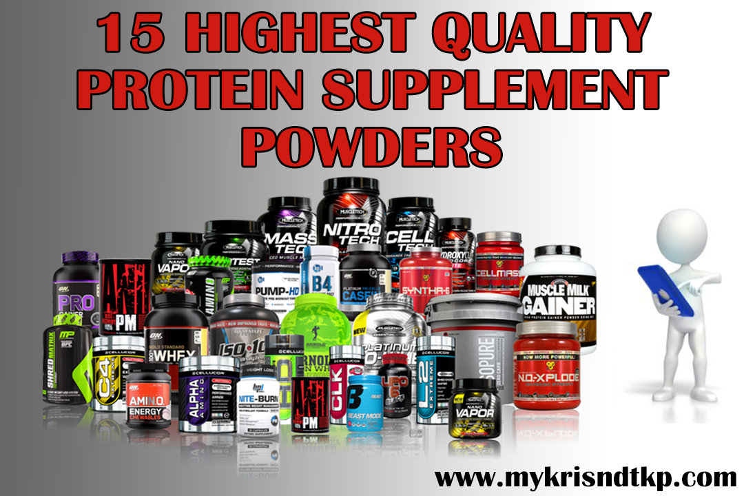 15 Highest Quality Protein Supplement Powders