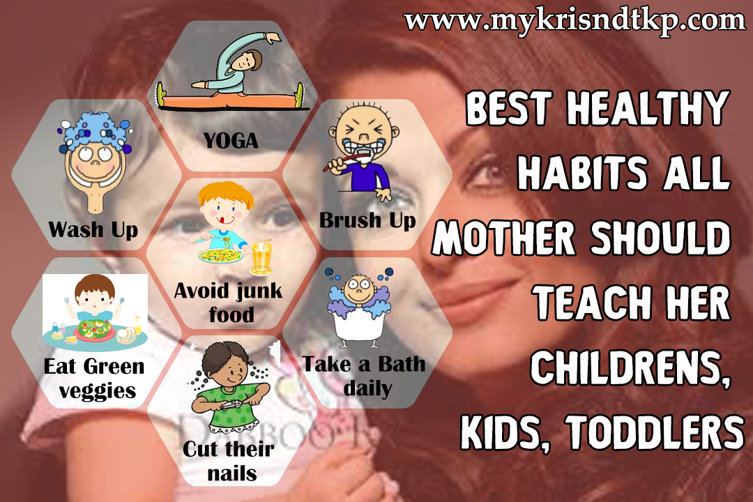 Best Healthy Habits For Childrens