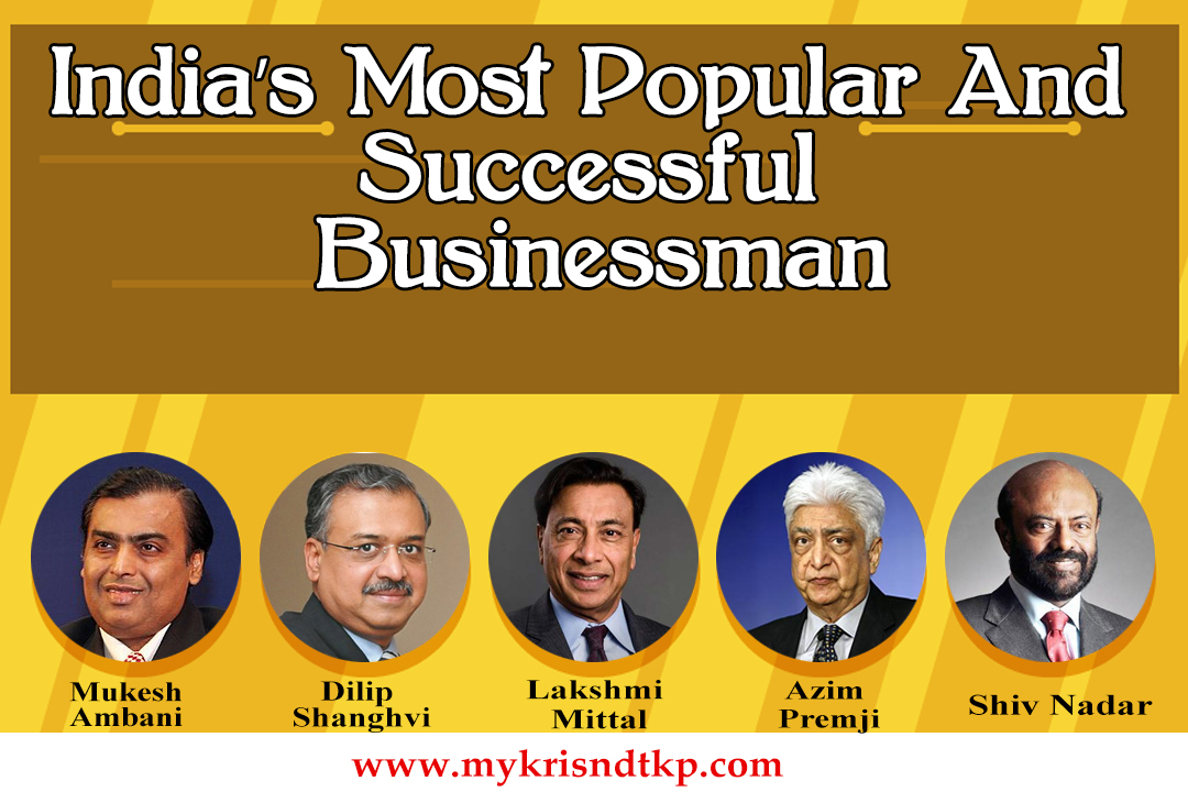 India's Most Popular And Successful Businessman