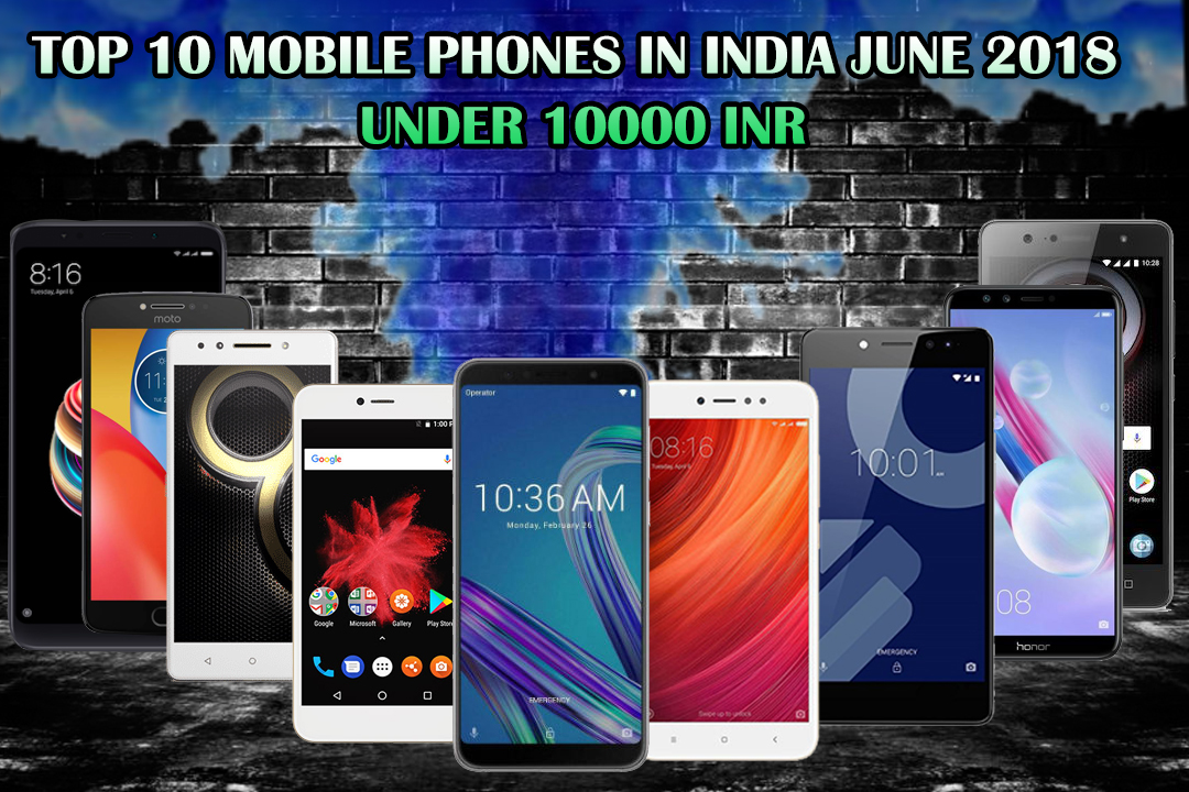 Top 10 Android Camera Mobile Phones India 2018 Under 10000 Inr