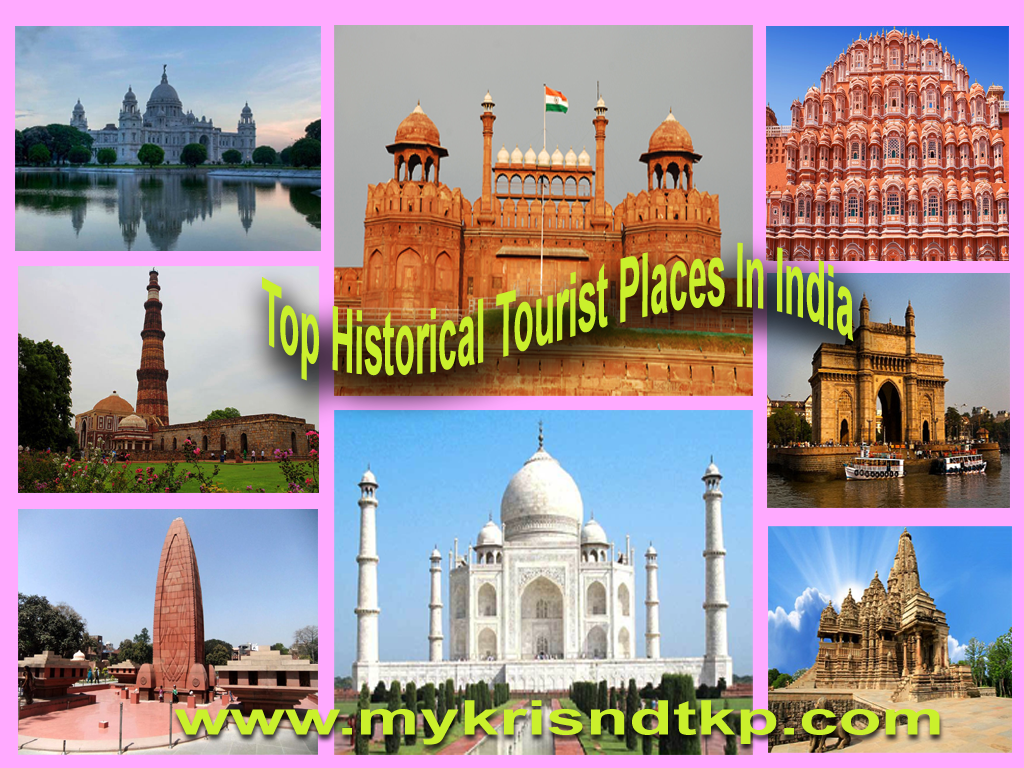 Top Historical Tourist Places In India