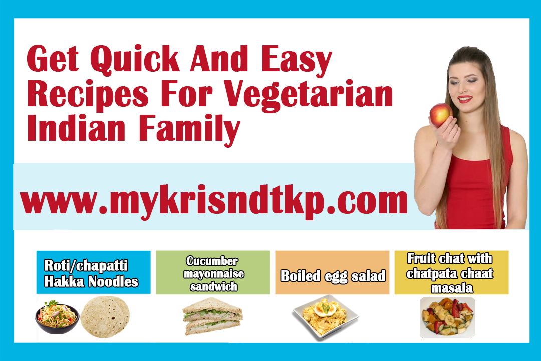 Get Quick And Easy Recipes For Vegetarian Indian Family