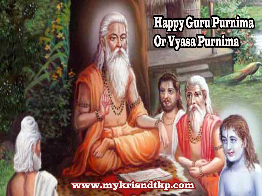 Happy Guru Purnima Or Vyasa Purnima