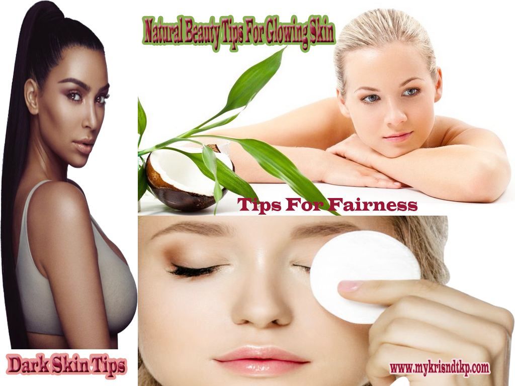 Natural Beauty Tips For Glowing And Dark Skin